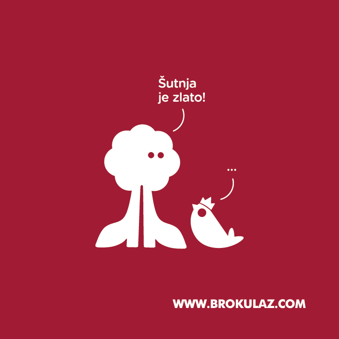 Šutnja je zlato! - ... - Brokula&Ž